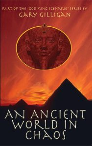 An Ancient World In Chaos by Gary Gilligan